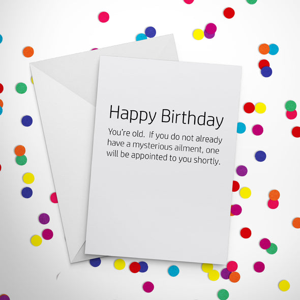 Mysterious Ailment Birthday Card