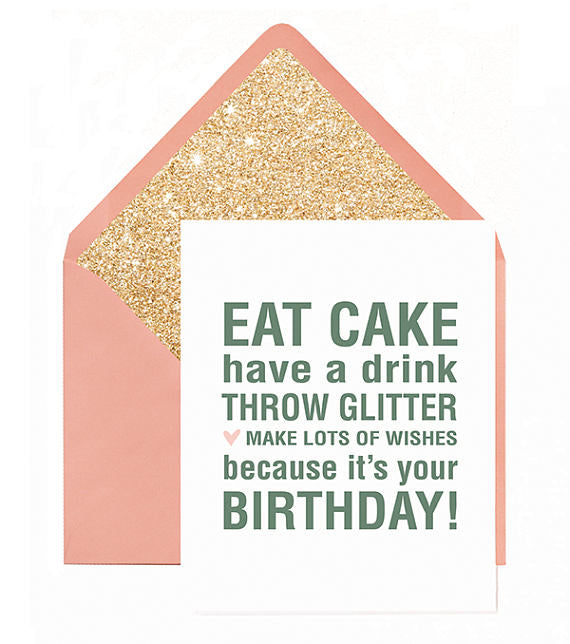 Eat Cake And Throw Glitter Greeting Card