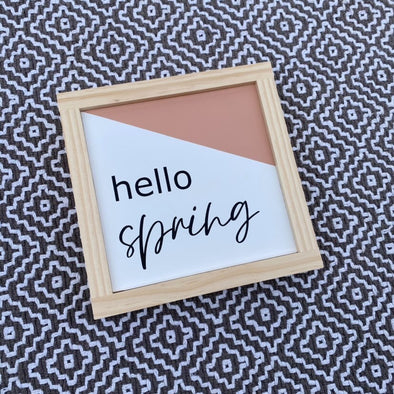 Hello Spring Color-Dipped Handpainted Sign