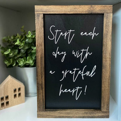 Start Each Day with a Grateful Heart Handpainted Sign