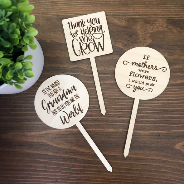Plant Signs for Moms, Grandmas and Teachers