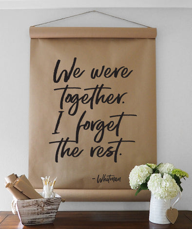 We Were Together, I Forget the Rest Scroll Wall Decor
