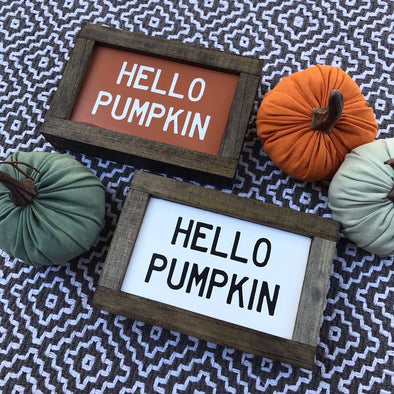 Fall Sign: Hello Pumpkin