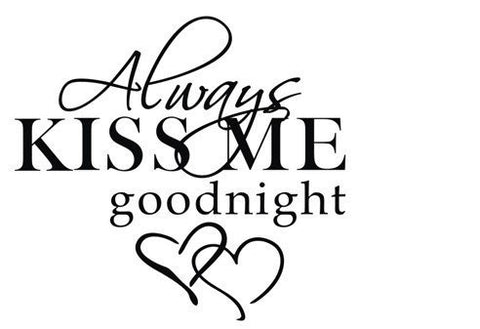 MAFENT(TM) Always Kiss Me Goodnight Peel and Stick Wall Decal for Home Decor