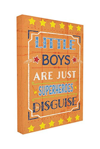 The Kids Room by Stupell Little Boys Are Just Superheroes in Disguise Textual Canvas Art, 16 x 20