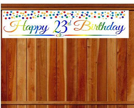 CakeSupplyShop Item#023RPB Happy 23rd Birthday Rainbow Wall Decoration Indoor / OutDoor Party Banner (10 x 50inches)