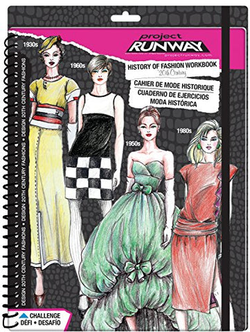 Fashion Angels Project Runway History of Fashion 20th Century Workbook