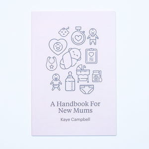 A Handbook For New Mums