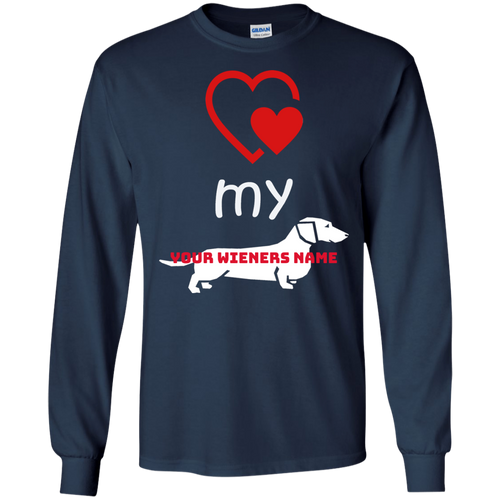 Love my Wiener LS Ultra Cotton T-Shirt (Personalized) - Beach Wienie