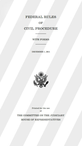 Federal Rules of Civil Procedure - With Forms