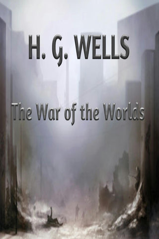 The War of The Worlds by H.G. Wells - eBook