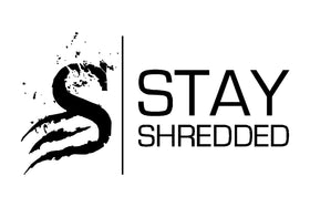 Stay Shredded