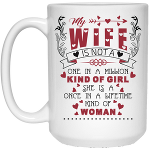 To My Wife - One In A Million Kind Of Woman - Mug
