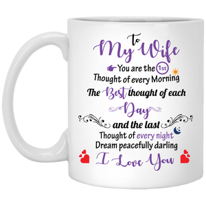 To My Wife - The Best Thought Of Each Day - Mug