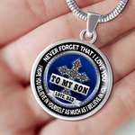 To My Son - Never Forget That I Love You - Necklace