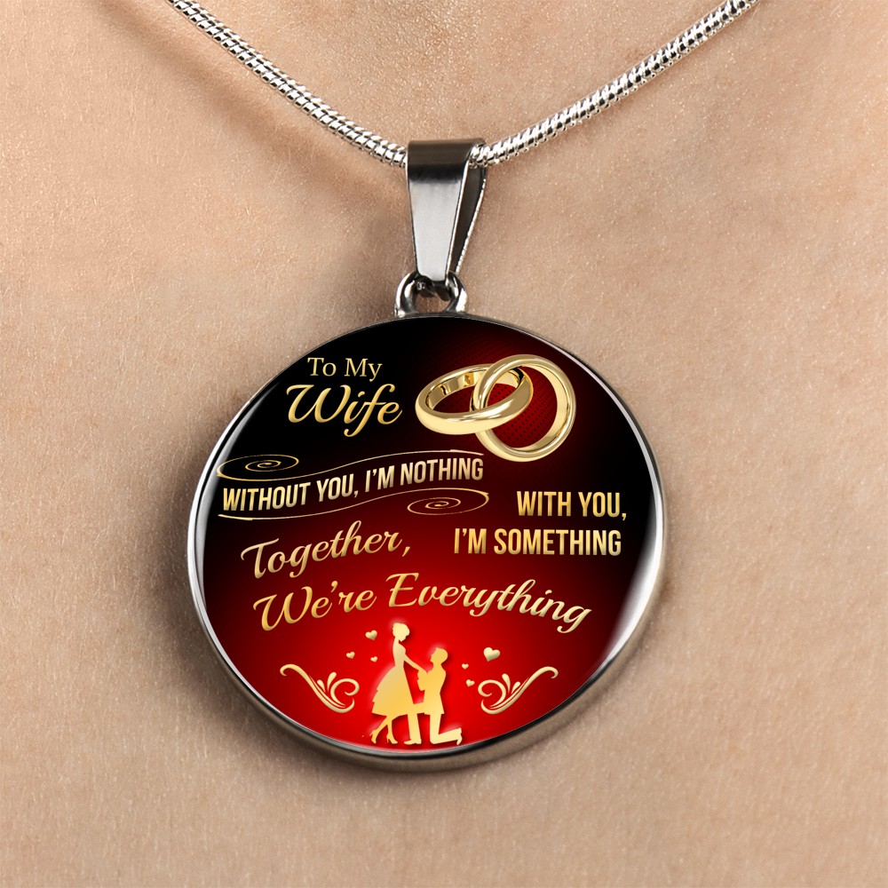 Personalized Necklace - Together We're Everything - Gift Ideas For Wife - Need This Please