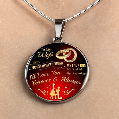 I Love You Necklace - Forever & Always - Gift Ideas For Wife