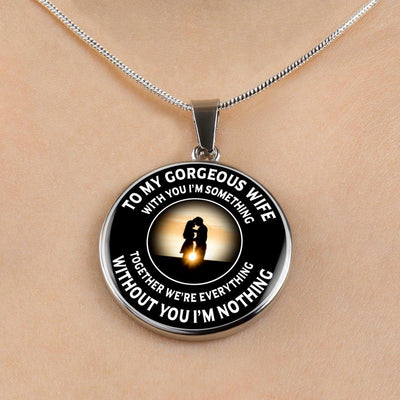 To My Wife - Together We're Everything - Necklace