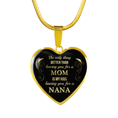 To My Mom - The Only Thing Better Than - Necklace