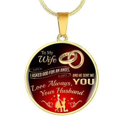 To My Wife - Asked God For An Angel - Gold Necklace