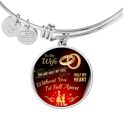 To My Wife - Half My Soul, Half My Heart - Bangle