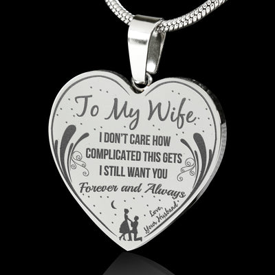 To My Wife - Forever & Always - Laser Engraved Necklace