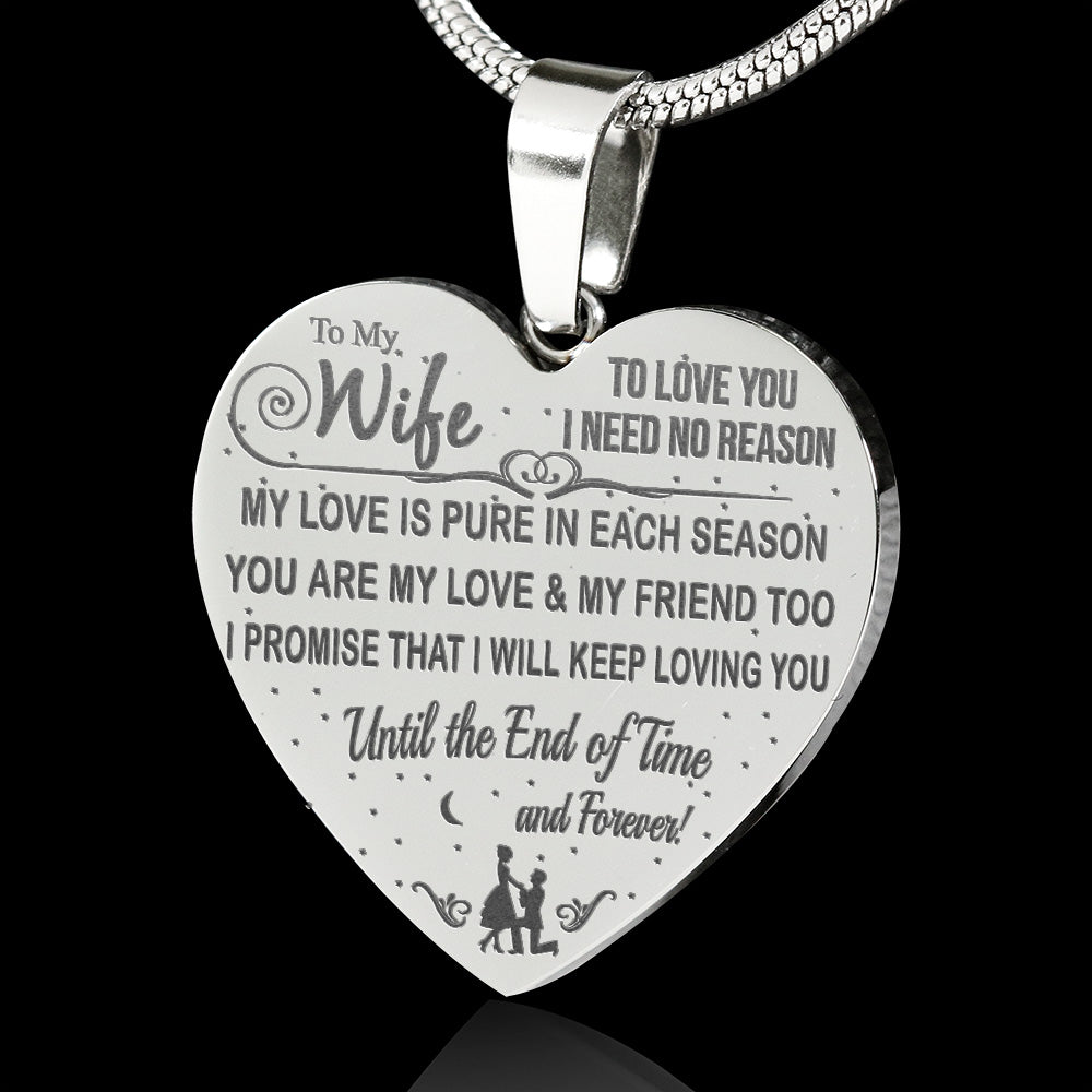 To My Wife - Until The End Of Time - Laser Engraved Necklace