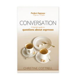 A Barista's Guide Conversation, Educational Resources, Perfect Espresso - Barista Warehouse
