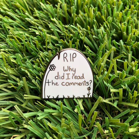 RIP Comments Enamel Pin