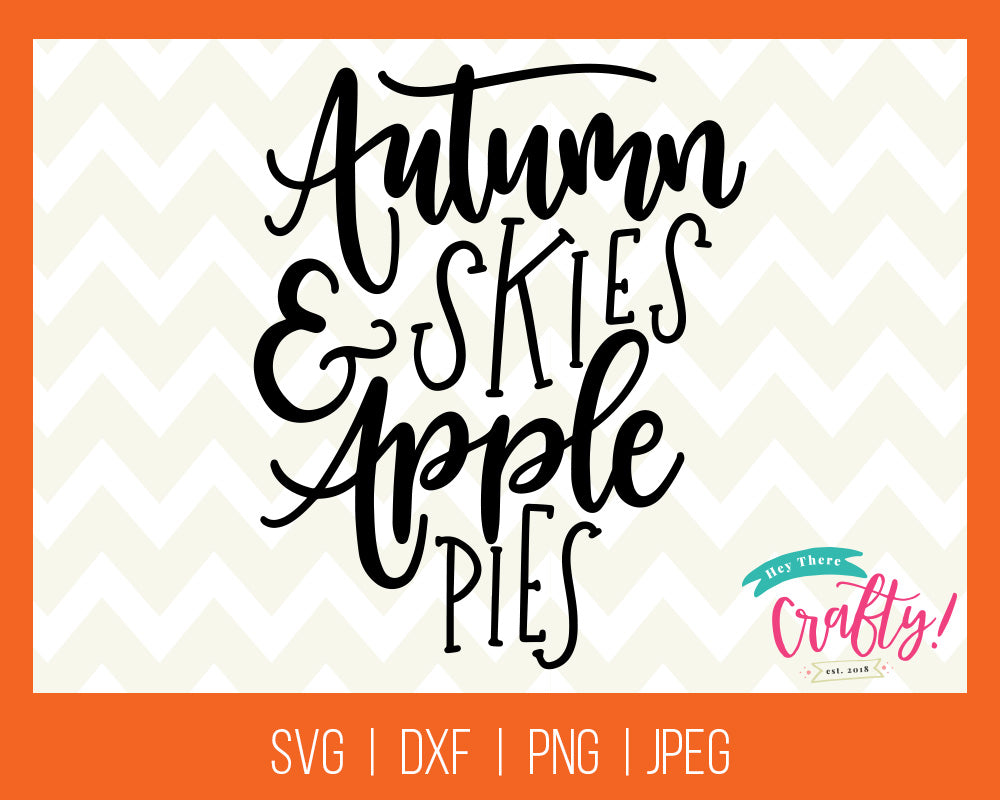 Autumn Skies and Apple Pies Digital File - The Chaotically Creative Mom