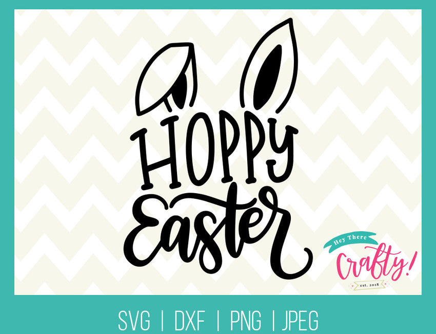 Hoppy Easter | Digital Files - The Chaotically Creative Mom