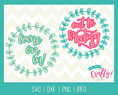 Come on In/Out To Meeting | Digital File - The Chaotically Creative Mom