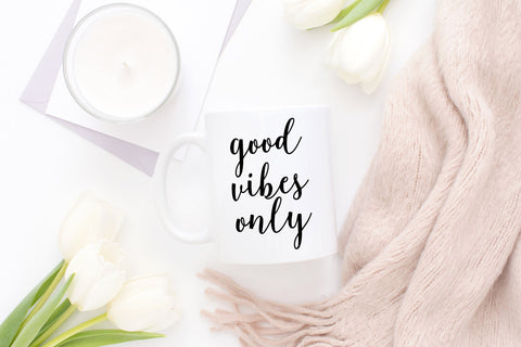 Good Vibes Only SVG PNG JPEG - The Chaotically Creative Mom
