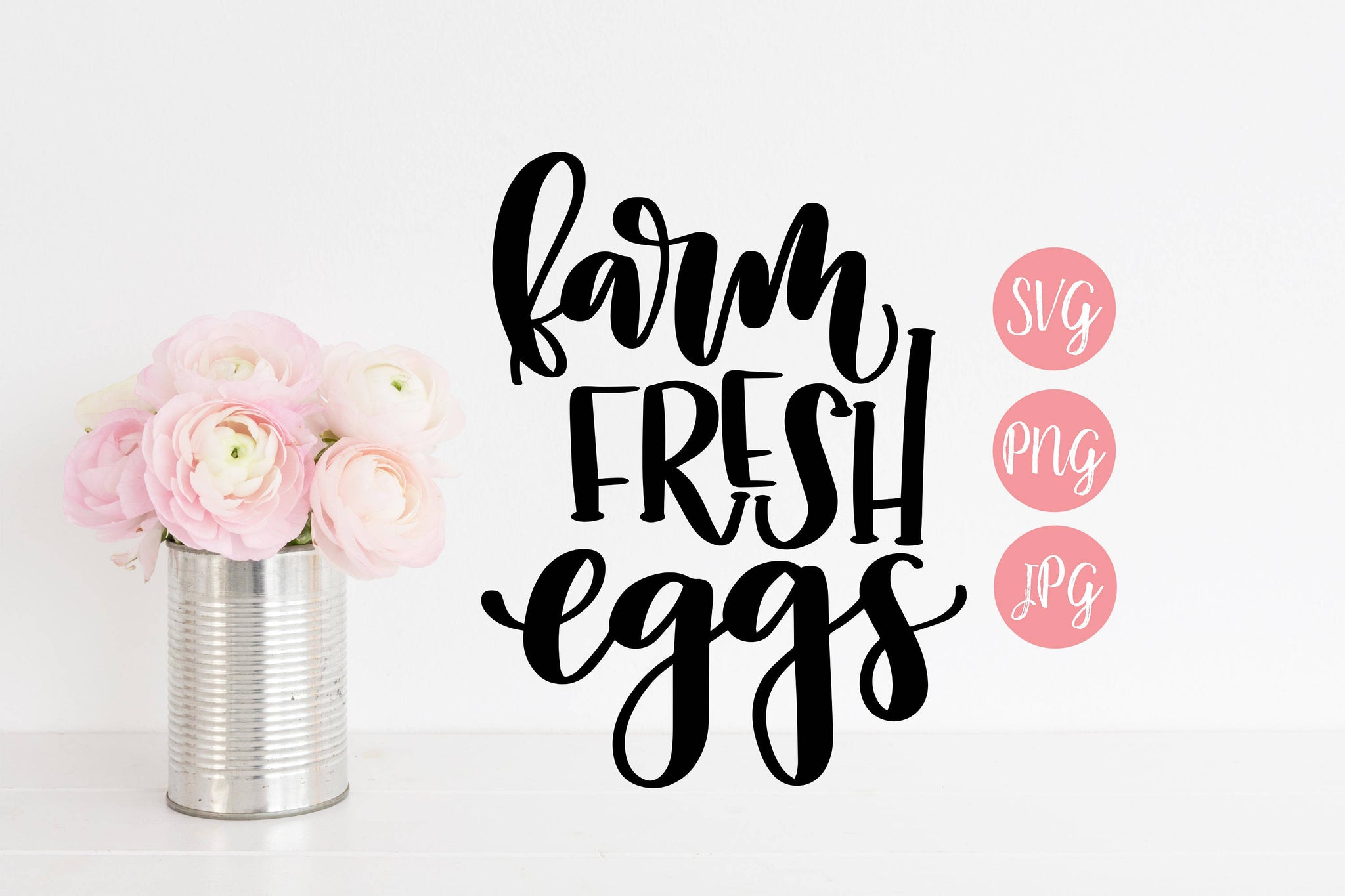 Farm Fresh Eggs Hand Lettered SVG PNG JPEG - The Chaotically Creative Mom