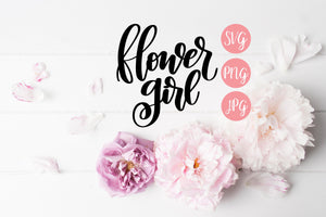 Flower Girl Hand Lettered SVG PNG JPEG - The Chaotically Creative Mom