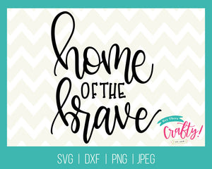 Home of the Brave | Digital File - The Chaotically Creative Mom