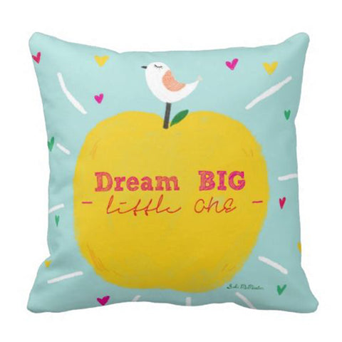 Cushion cover - Dream Big Little one (ONLINE EXCUSIVE SALE)