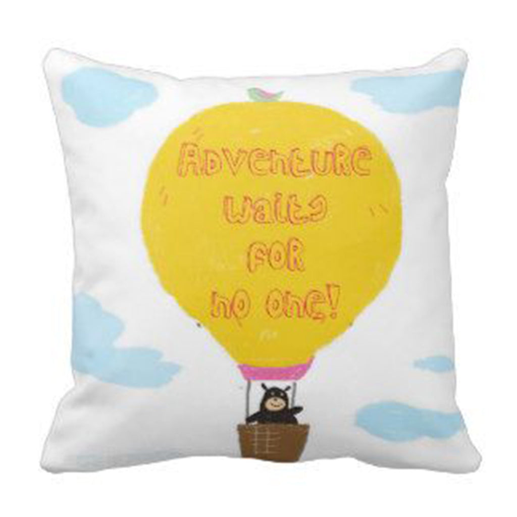 Cushion - Adventure waits for no one!
