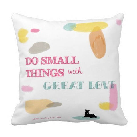 Cushion cover - Do Small Things with Great Love (ONLINE EXCUSIVE SALE)