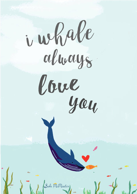Wall Print - I Whale Always Love You