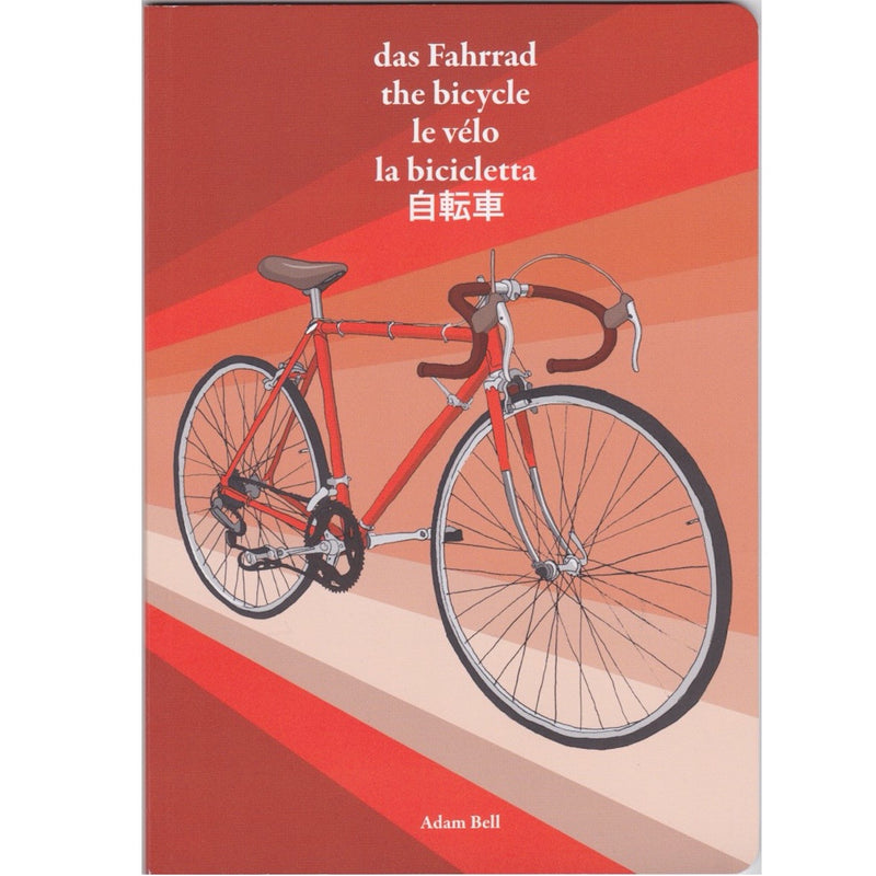 ADAM'S Das Fahrrad/the bicycle/le velo/la bicicletta/jitensya