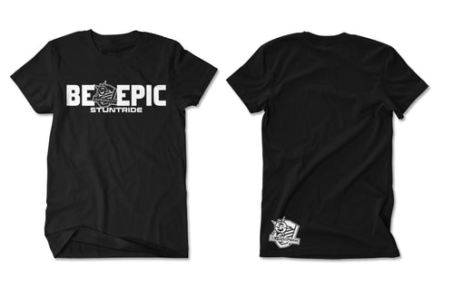 T-SHIRT - BE EPIC