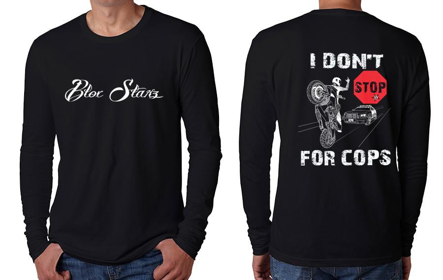 LONGSLEEVE - BLOXSTARZ - I DON'T STOP FOR COPS 2.0