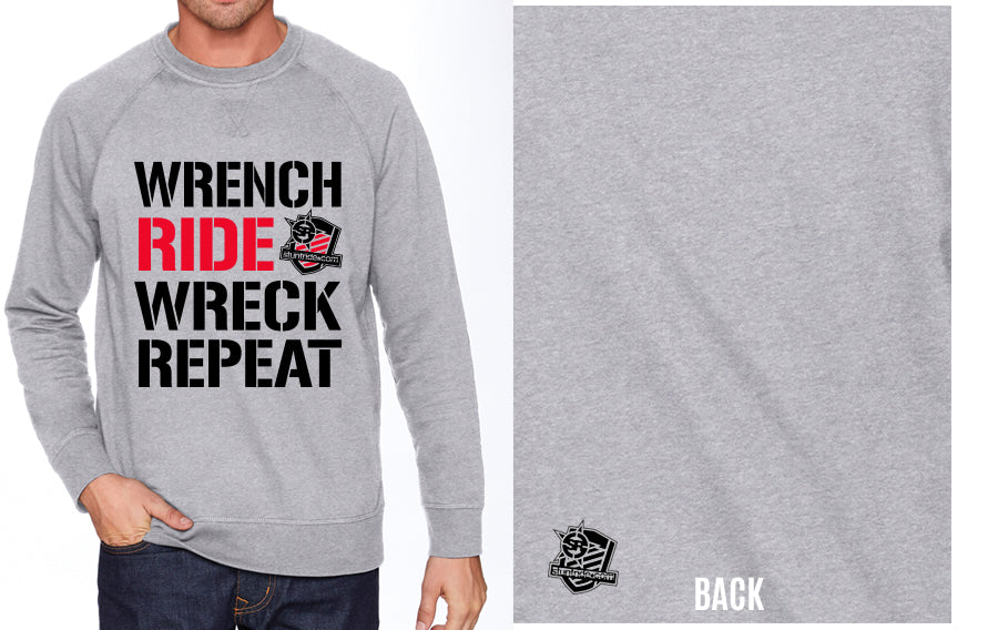 SWEATSHIRT - WRENCH RIDE WRECK REPEAT
