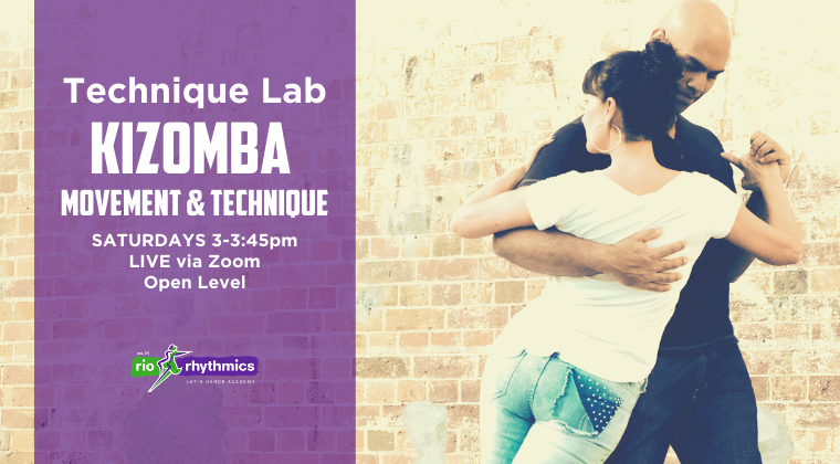 KIZOMBA TECHNIQUE & MOVEMENT Online Technique Lab | 5-Week Class Pass