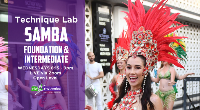SAMBA NO PÉ Foundation & Intermediate Online Technique Lab | 5-Week Class Pass