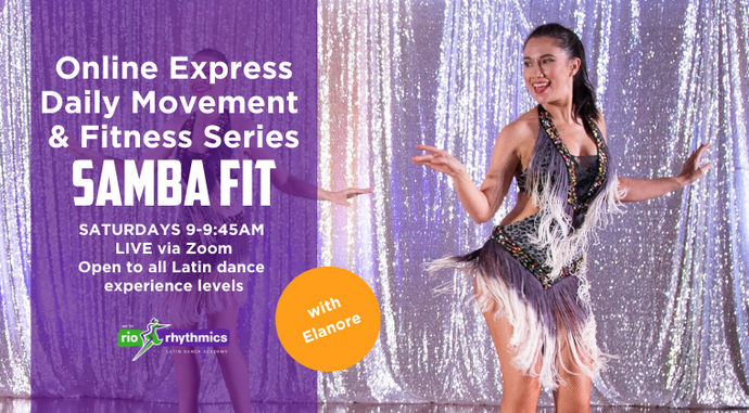 SAMBA FIT Online Class | Sat 9am | Open Level | 5-week Intro