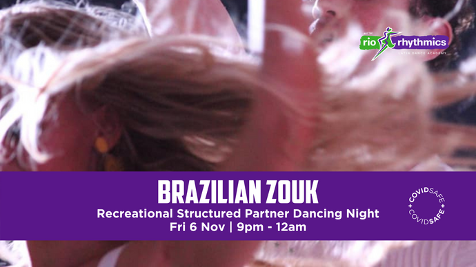 SOLD OUT | Brazilian Zouk Recreational Structured Partner Dancing | Fri 6 Nov 2020