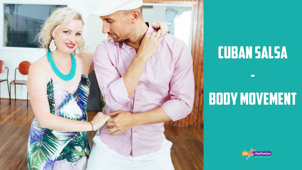 Cuban Salsa: Body Movement & Salsa Suelta Technique Labs I & II