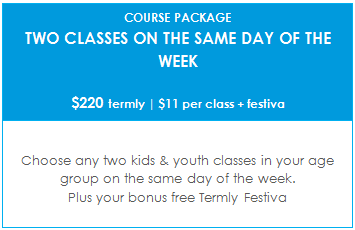 TERM C - KIDS + YOUTH COURSE PACKAGE - Two classes on the same day of the week  | $11 per class + festiva